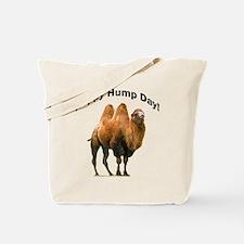 Happy Hump Day! Tote Bag