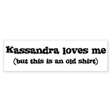 Kassandra loves me Bumper Car Sticker