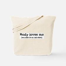Rudy loves me Tote Bag