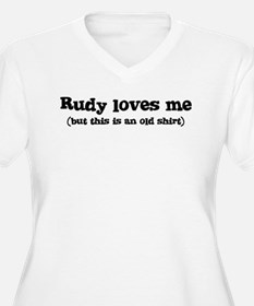 Rudy loves me T-Shirt