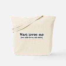 Karl loves me Tote Bag