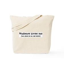 Kadence loves me Tote Bag