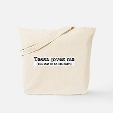 Tessa loves me Tote Bag