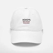 100 Percent Recording Engineer Baseball Baseball Cap