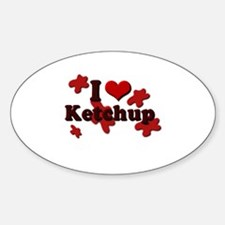 I Love Ketchup Oval Decal