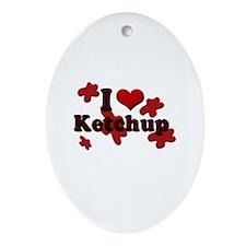 I Love Ketchup Keepsake (Oval)