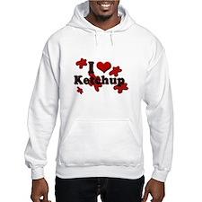 I Love Ketchup Hoodie