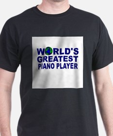 World's Greatest Piano Player T-Shirt
