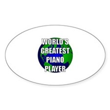 World's Greatest Piano Player Oval Decal