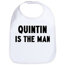 Quintin is the man Bib