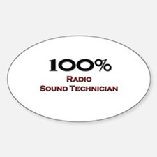 100 Percent Radio Sound Technician Oval Decal