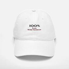 100 Percent Radio Sound Technician Baseball Baseball Cap