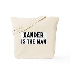 Xander is the man Tote Bag