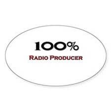 100 Percent Radio Producer Oval Decal