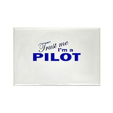 Trust Me I'm a Pilot Rectangle Magnet