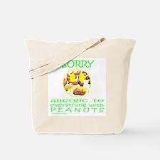 ALLERGIC TO PEANUTS Tote Bag
