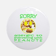 ALLERGIC TO PEANUTS Ornament (Round)