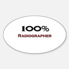 100 Percent Radiographer Oval Decal