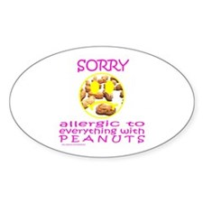 ALLERGIC TO PEANUTS Oval Decal