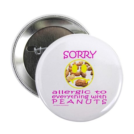 """ALLERGIC TO PEANUTS 2.25"""" Button (10 pack)"""