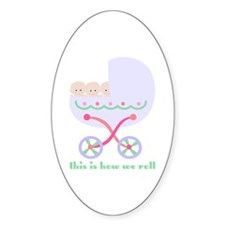 How We Roll Carriage Triplets Oval Decal