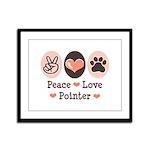 Peace Love Pointer Framed Panel Print