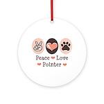 Peace Love Pointer Ornament (Round)