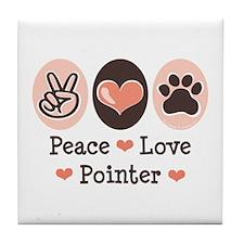 Peace Love Pointer Tile Coaster