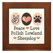 Peace Love Polish Lowland Sheepdog Framed Tile
