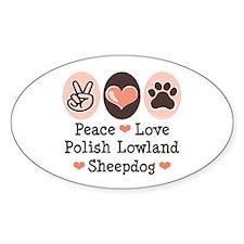 Peace Love Polish Lowland Sheepdog Oval Decal