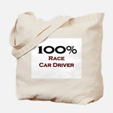 100 Percent Race Car Driver Tote Bag
