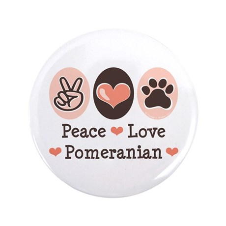 "Peace Love Pomeranian 3.5"" Button (100 pack)"