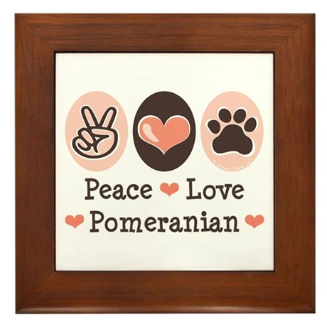 Peace Love Pomeranian Framed Tile
