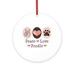 Peace Love Poodle Ornament (Round)