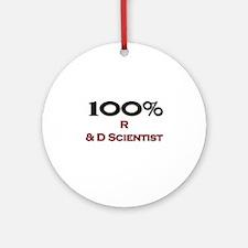 100 Percent R & D Scientist Ornament (Round)
