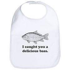 I Caught You A Delicious Bass Bib