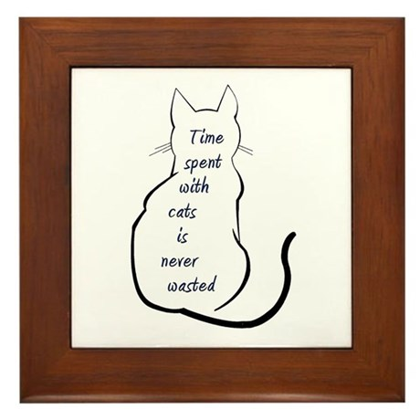 Time spent with Cats Framed Tile