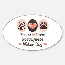 Peace Love Portuguese Water Dog Oval Decal