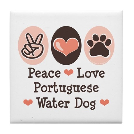 Peace Love Portuguese Water Dog Tile Coaster