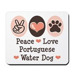 Peace Love Portuguese Water Dog Mousepad