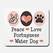 Peace Love Portuguese Water Dog Mousepad