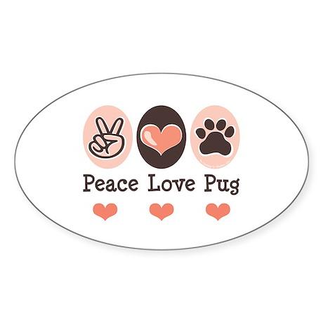 Peace Love Pug Oval Sticker