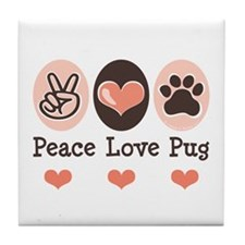 Peace Love Pug Tile Coaster