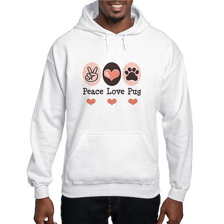 Peace Love Pug Hooded Sweatshirt