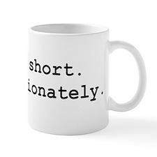 Funny Life short Mug