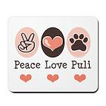 Peace Love Puli Mousepad