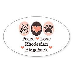 Peace Love Rhodesian Ridgeback Oval Decal