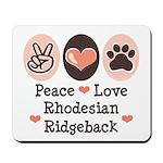 Peace Love Rhodesian Ridgeback Mousepad