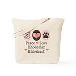Peace Love Rhodesian Ridgeback Tote Bag