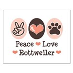 Peace Love Rottweiler Small Poster